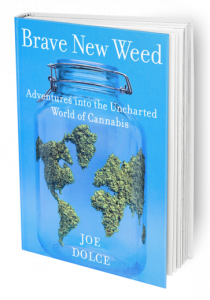 Brave New Weed by Joe Dolce