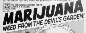Marijuana weed from the devil's garden propaganda