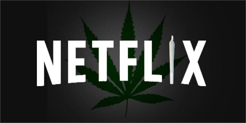 Netflix and Cannabis