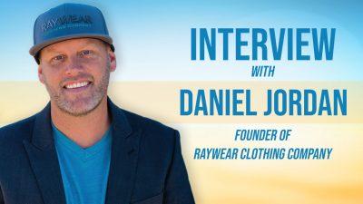 interview daniel jordan raywear clothing company